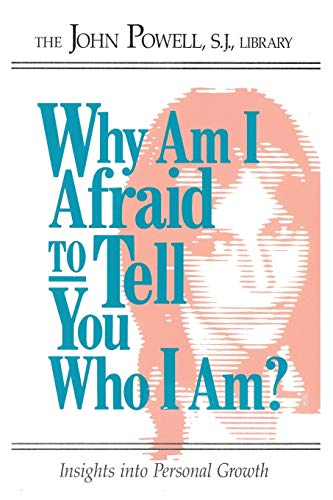 9780883473238: Why Am I Afraid to Tell You Who I Am? Insights into Personal Growth