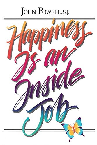 9780883473245: Happiness Is an Inside Job