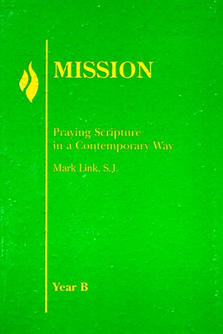 Mission Year B Book: Mark S. J.