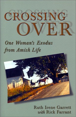 9780883474723: Crossing Over : One Woman's Exodus from Amish Life