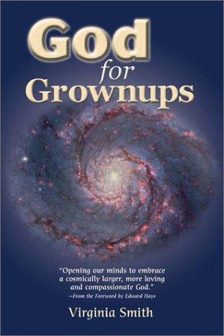9780883474839: God for Grownups