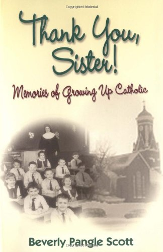 9780883475263: Thank You, Sister: Memories of Growing Up Catholic