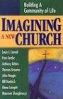 Imagining a New Church: Building a Community: Fran Ferder, Anthony