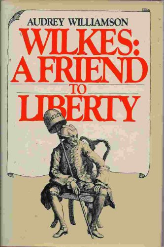 9780883490310: Wilkes, a friend to liberty