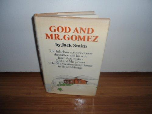 God and Mr. Gomez: Smith, Jack Clifford