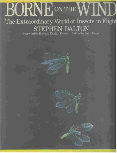 9780883490525: Borne on the wind: The extraordinary world of insects in flight