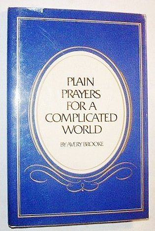 9780883490600: Plain prayers for a complicated world