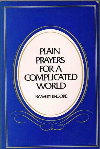 9780883490617: Plain Prayers for a Complicated World