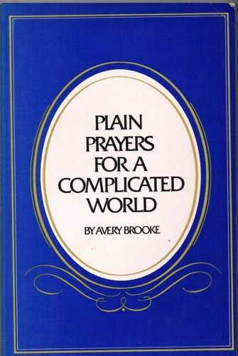 9780883490617: Plain Prayers for a Complicated World