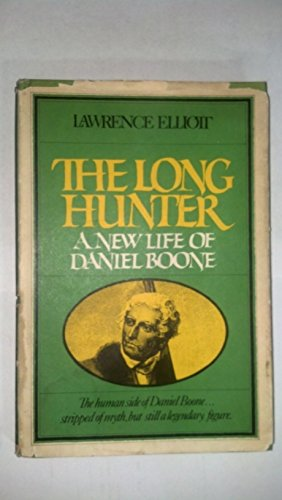 The long hunter: A new life of: Elliott, Lawrence