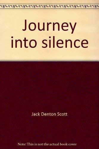 Journey into silence: Scott, Jack Denton