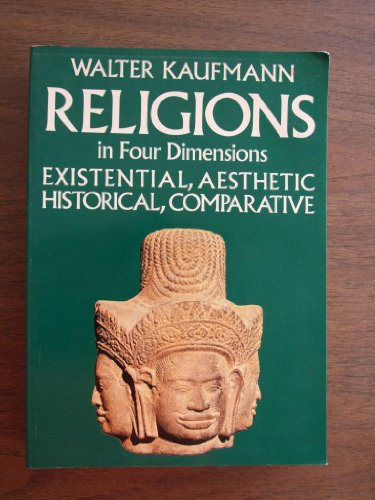 9780883491058: Religions in four dimensions: Existential and aesthetic, historical and comparative