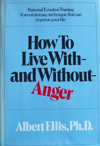 9780883491270: How to live with--and without--anger