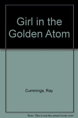 9780883551363: Girl in the Golden Atom