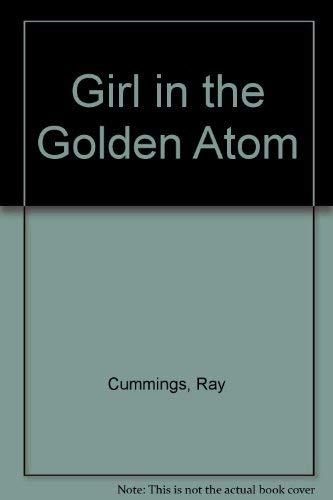 9780883551363: Girl in the Golden Atom