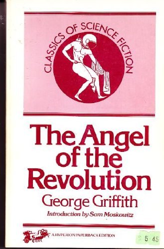 9780883551387: The Angel of the Revolution: A Tale of the Coming Terror (Classics of Science Fiction)