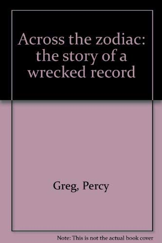9780883551547: Across the zodiac: the story of a wrecked record