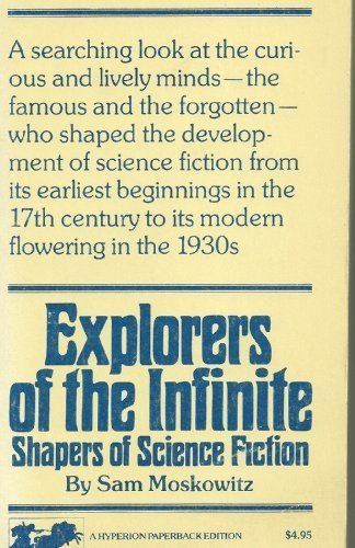9780883551592: Explorers of the Infinite: Shapers of Science Fiction