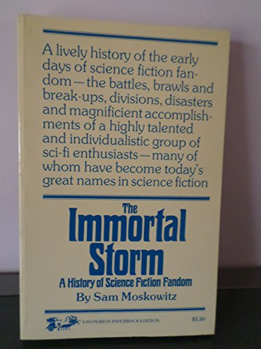 9780883551608: The immortal storm;: A history of science fiction fandom, (Classics of science fiction)