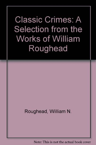 9780883551981: Classic Crimes: A Selection from the Works of William Roughead