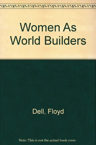 9780883552582: Women As World Builders (Pioneers of the woman's movement)
