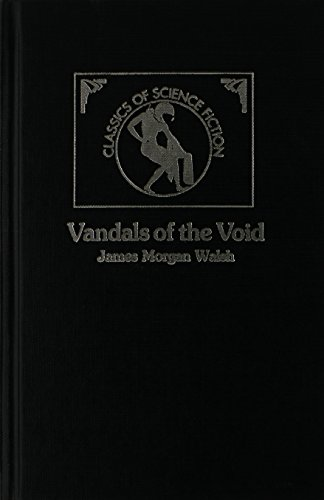 Vandals of the Void (Classics of Science Fiction)
