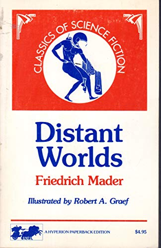 Distant worlds: The story of a voyage: Mader, Friedrich Wilhelm