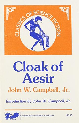 Cloak of Aesir: John W. Campbell