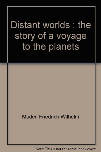 9780883554586: Distant worlds : the story of a voyage to the planets