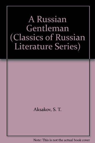 9780883554692: A Russian Gentleman (Classics of Russian Literature Series)