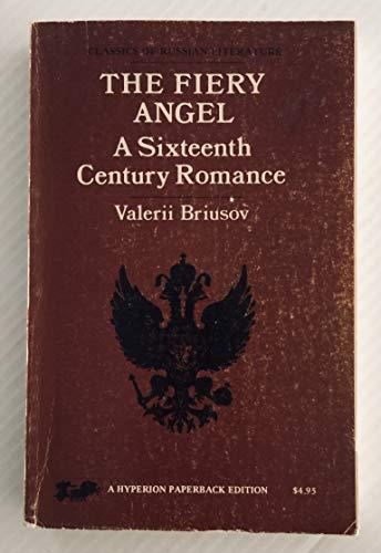 9780883554760: The fiery angel : a sixteenth century romance