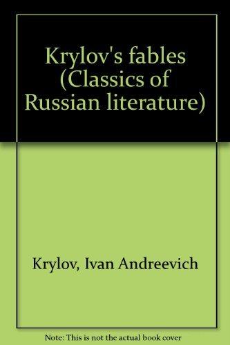 Krylov's fables (Classics of Russian literature): Ivan Andreevich Krylov