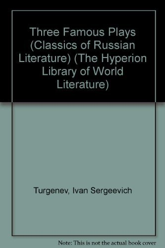 9780883555224: Three Famous Plays (Classics of Russian Literature) (The Hyperion Library of World Literature)