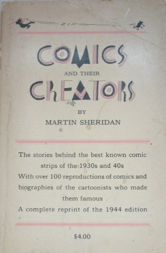 9780883555255: Comics and Their Creators: Lifestories of American Cartoonists