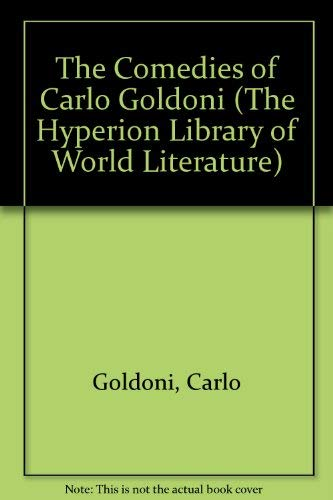 9780883555446: The Comedies of Carlo Goldoni (The Hyperion Library of World Literature)