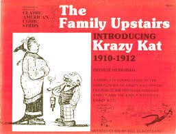 9780883556429: The Family Upstairs: Introducing Krazy Kat: The Complete Strip, 1910-1912