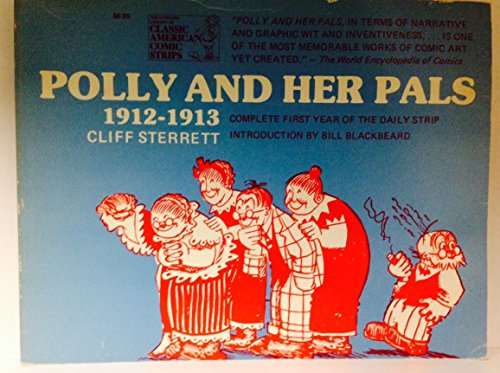 9780883556658: Polly and Her Pals: A Complete Compilation, 1912-1913 (The Hyperion library of classic American comic strips)