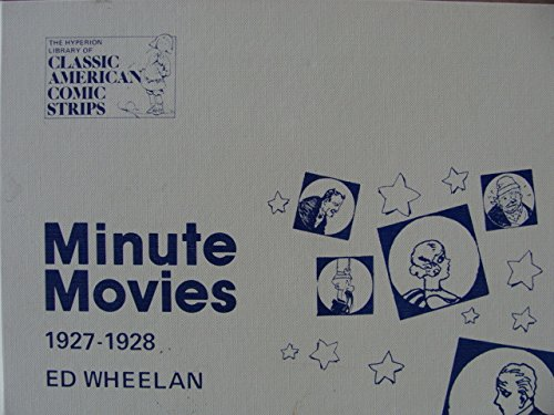 9780883556719: Minute Movies: A Complete Compilation, 1927-1928 (The Hyperion Library of Classic American Comic Strips)