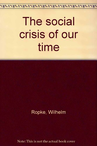 9780883557112: The social crisis of our time
