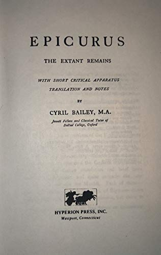 9780883557891: Epicurus, the extant remains / with short critical apparatus, translation, and notes by Cyril Bailey
