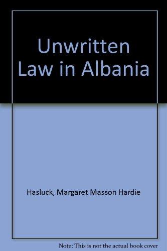 9780883559109: Unwritten Law in Albania