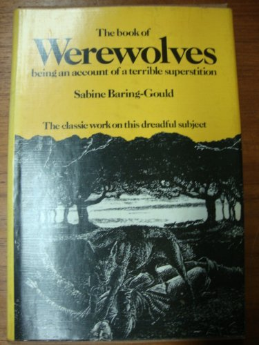 9780883560082: The book of Werewolves: Being an account of a terrible superstition