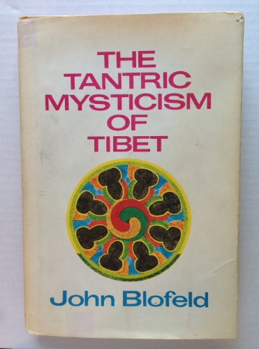 9780883560242: The Tantric mysticism of Tibet: A practical guide