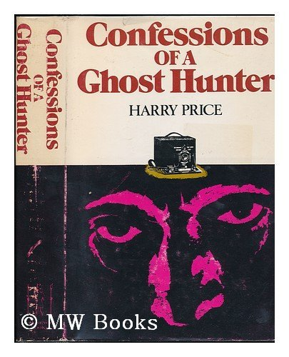 9780883560310: Confessions of a Ghost-hunter