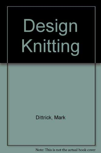 9780883566626: Design Knitting