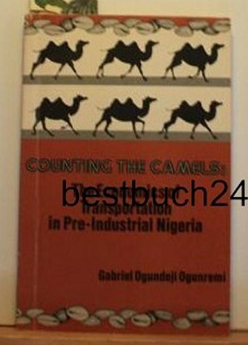 9780883570937: Counting the camels: The economics of transportation in pre-industrial Nigeria