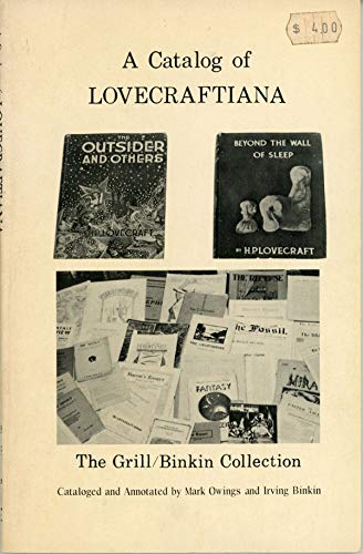 9780883580202: A Catalog of Lovecraftiana: The Grill/Binkin Collection