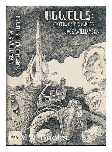 9780883581070: H. G. Wells: Critic of Progress