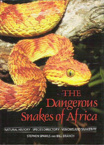 9780883590294: Dangerous Snakes of Africa: Natural History - Species Directory - Venoms and Snakebite