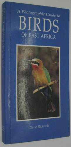 A Photographic Guide to Birds of East: David Richards